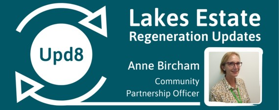 Lakes Regeneration Update poster with picture of Community Partnership Officer Anne Bircham